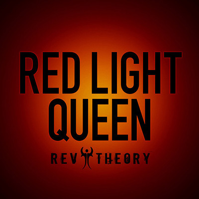 rev-theory-red-light-queen-single-mp3-2014