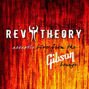 Rev Theory - Acoustic Live from the Gibson Lounge (2009)_1